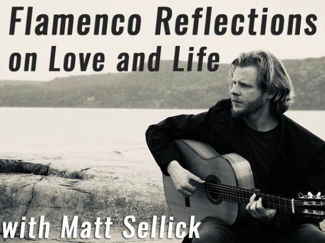 Flamenco Reflections on Love and Life